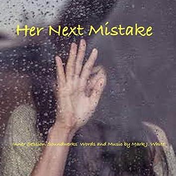 Her Next Mistake