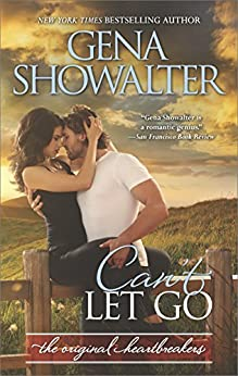 Can't Let Go (The Original Heartbreakers Book 6) by [Gena Showalter]