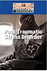 Post-Traumatic Stress Disorder (Diseases & Disorders) Library Binding