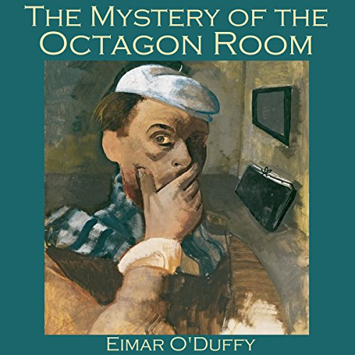 The Mystery of the Octagon Room                   By:                                                                                                                                 Eimar O'Duffy                               Narrated by:                                                                                                                                 Cathy Dobson                      Length: 20 mins     Not rated yet     Overall 0.0