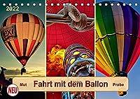 Fahrt mit dem Ballon, Mut-Probe (Tischkalender 2022 DIN A5 quer): Ballonfahren - das atemberaubende Abenteuer zwischen Himmel und Erde. (Monatskalender, 14 Seiten )