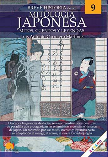 Breve Historia De La Mitología Japonesa (Mitología 9) - Ediciones Nowtilus