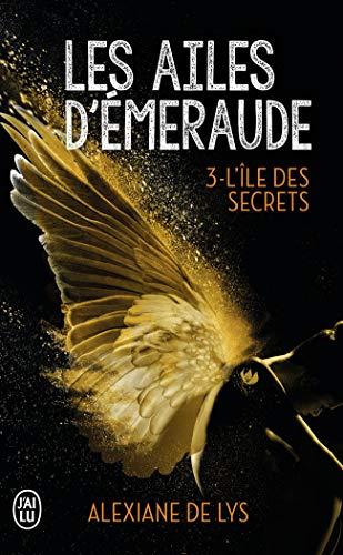 Les ailes d'émeraude (Tome 3-L'île des secrets)