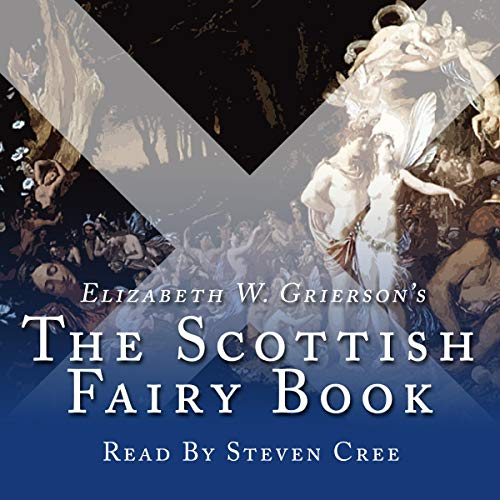 The Scottish Fairy Book: Collection