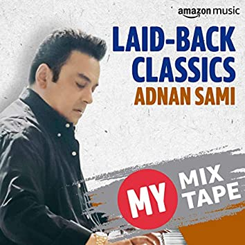 Adnan Sami: My Mixtape