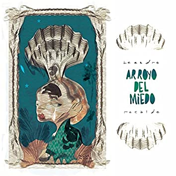 Arroyo del Miedo