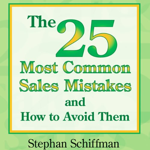 The 25 Most Common Sales Mistakes and How to Avoid Them cover art