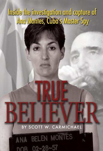 True Believer: Inside the Investigation and Capture of...