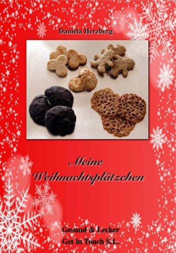 Meine Weihnachtsplätzchen (Gesund & Lecker 1)