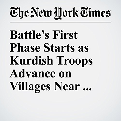 Battle's First Phase Starts as Kurdish Troops Advance on Villages Near Mosul cover art