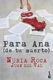 Para Ana (de tu muerto) (Bestseller)...