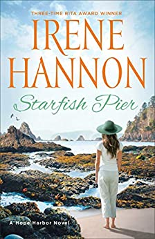 Starfish Pier (A Hope Harbor Novel Book #6) by [Irene Hannon]
