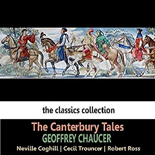 The Canterbury Tales                   By:                                                                                                                                 Geoffrey Chaucer                               Narrated by:                                                                                                                                 Neville Coghill,                                                                                        Cecil Trouncer,                                                                                        Robert Ross                      Length: 1 hr and 15 mins     9 ratings     Overall 3.6