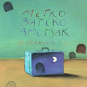 Metro Bateko Ametsak