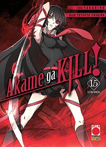 Akame Ga Kill N° 15 - Ristampa - Planet Manga - Panini Comics - ITALIANO #MYCOMICS