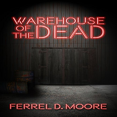 Warehouse of the Dead audiobook cover art