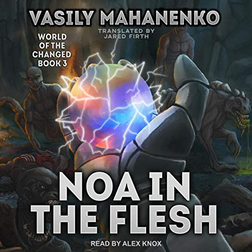 Noa in the Flesh audiobook cover art