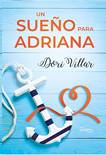 Un sueño para Adriana de Dori Villar