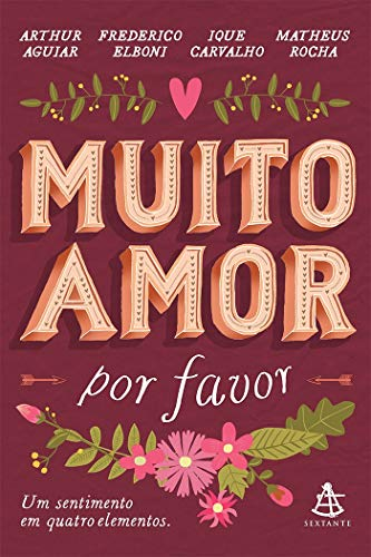 Muito amor, por favor