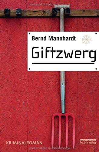 Image of Giftzwerg: Kriminalroman