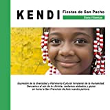 KENDI Fiestas de San Pacho (Niños del Mundo nº 1)