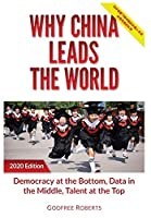 Why China Leads the World: Talent at the Top, Data in the Middle, Democracy at the Bottom