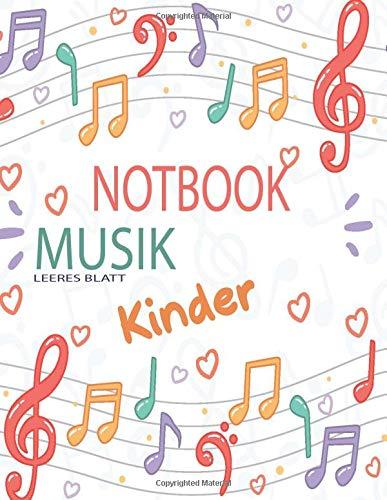 NOTEBOOK MUSIK für Kinder: Musikmanuskriptpapier | Mitarbeiterpapier | Musiker Notizbuch | Geschenke für Musikliebhaber & Musiker | Musiktheorie (perfekte Bindung) (8