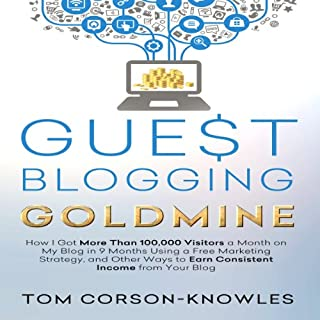 Guest Blogging Goldmine audiobook cover art