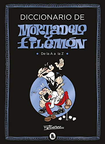 Diccionario de Mortadelo y Filemón (Bruguera Clásica)