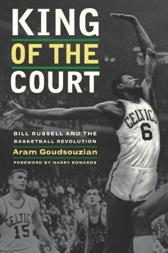 King of the Court: Bill Russell and the Basketball Revolution (English Edition)