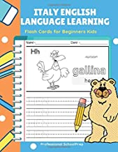 Italy English Language Learning Flash Cards for Beginners Kids: Easy and fun practice reading, tracing, coloring and writing basic vocabulary words workbook for children.