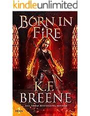 Born in Fire (Demon Days, Vampire Nights World Book 1)
