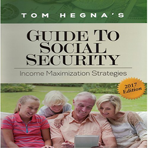Tom Hegna's Guide to Social Security audiobook cover art