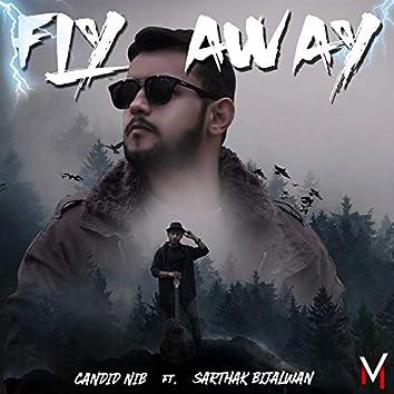 Fly Away (feat. Sarthak Bijalwan)