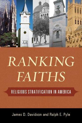 Ranking Faiths: Religious Stratification in America (English Edition)