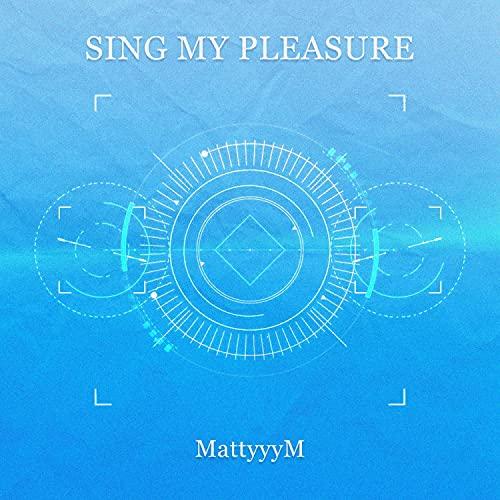 Sing My Pleasure (Vivy: Fluorite Eye's Song)