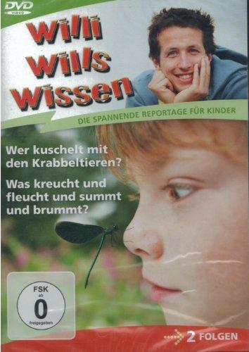Willi will's wissen: Wer kuschelt mit den Krabbeltieren? / Was kreucht und fleucht und summt und brummt?