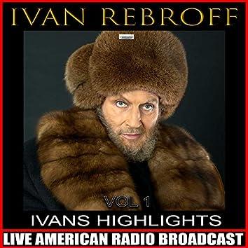 Ivan's Highlights Vol. 1