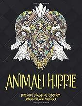 Animali Hippie - Libro da colorare unico con motivi animali zentangle e mandala (Italian Edition)