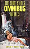 Best Short Stories Omnibus - Volume 3 (English Edition)