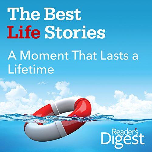 A Moment That Lasts a Lifetime audiobook cover art
