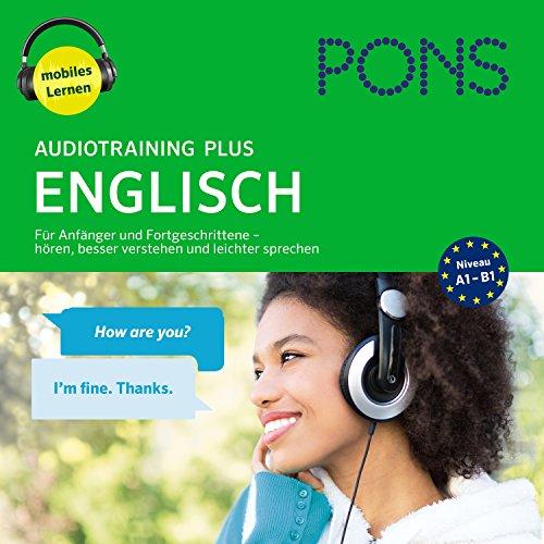 PONS Audiotraining Plus - Englisch: Für Anfänger und Fortgeschrittene audiobook cover art