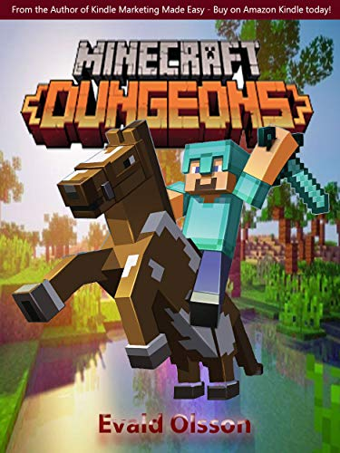 Minecraft Dungeons – Official Game Guide – Final Complete Cheats, Hack, Tips and Tricks (English Edition)