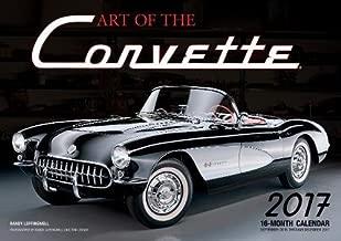 Art of the Corvette 2017: 16-Month Calendar September 2016 through December 2017