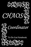 CHAOS Coordinator To Do List Notebook: Floral Vector Design, Undated Checklist Journal, Daily Organizer / Planner, Floral Decorated Interior, Gifts ... / Garden Lovers, Women, Girls, Moms, Mothers