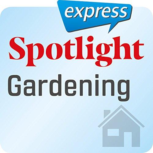 Spotlight express - Mein Alltag: Wortschatz-Training Englisch - Gartenarbeit Titelbild