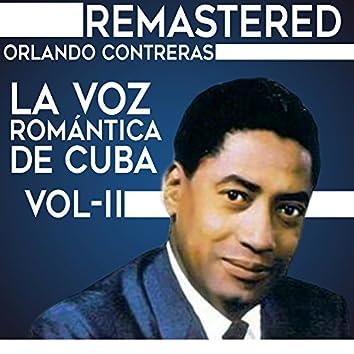 La voz romántica de Cuba, Vol. 2 (Remastered)