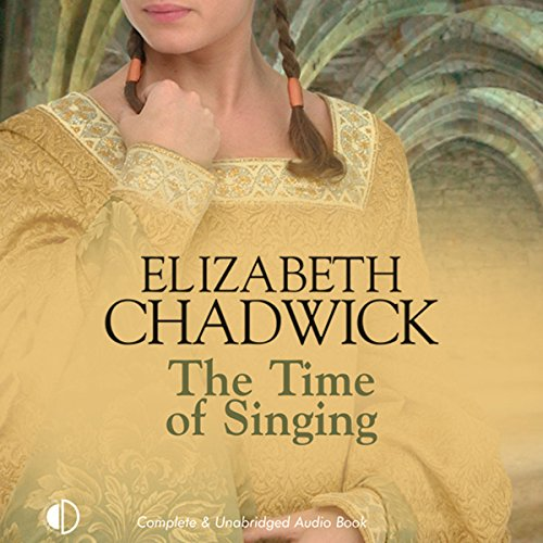 The Time of Singing                   By:                                                                                                                                 Elizabeth Chadwick                               Narrated by:                                                                                                                                 Peter Wickham                      Length: 16 hrs and 5 mins     138 ratings     Overall 4.3