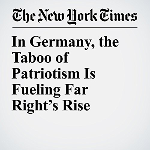 In Germany, the Taboo of Patriotism Is Fueling Far Right's Rise copertina