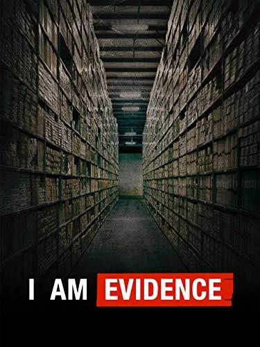 I Am Evidence